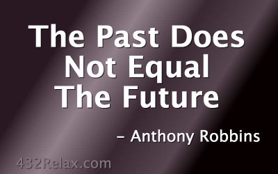 The Past Does Not Equal The Future