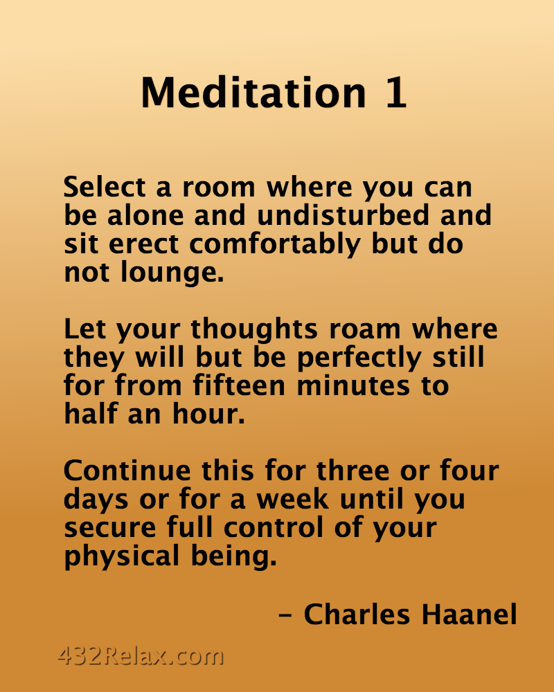 Meditation Exercise 1 from The Master Key System.
