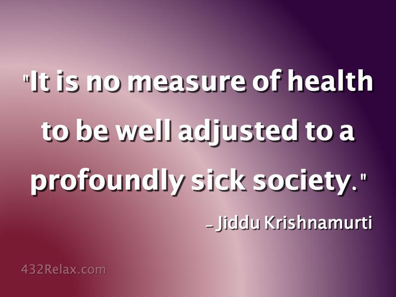 Jiddu Krishnamurti – Measure Of Health