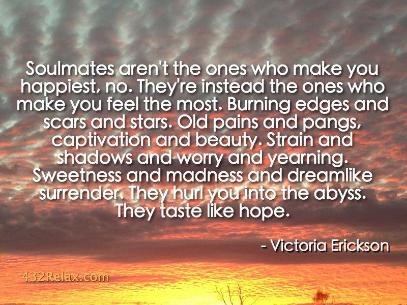 Soulmates - Victoria Erickson Quote