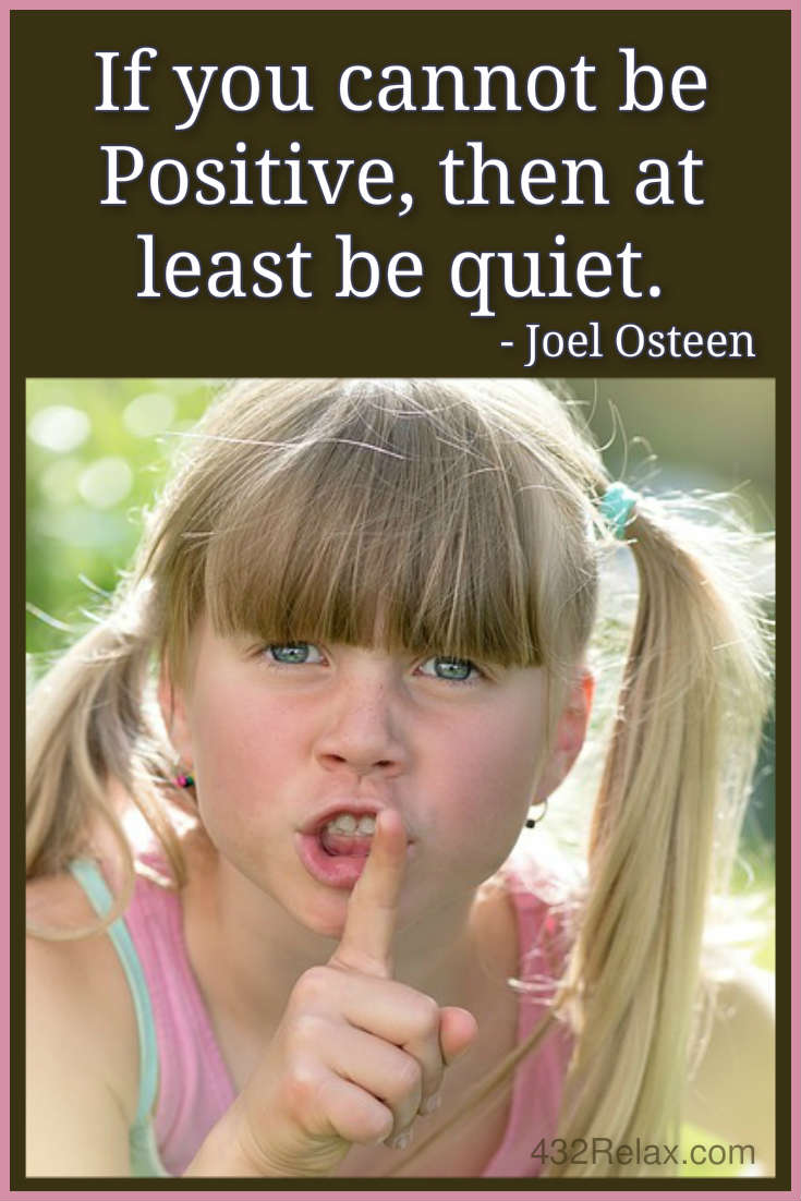 If You Cannot Be Positive, Then At Least Be Quiet   Joel Osteen #432relax
