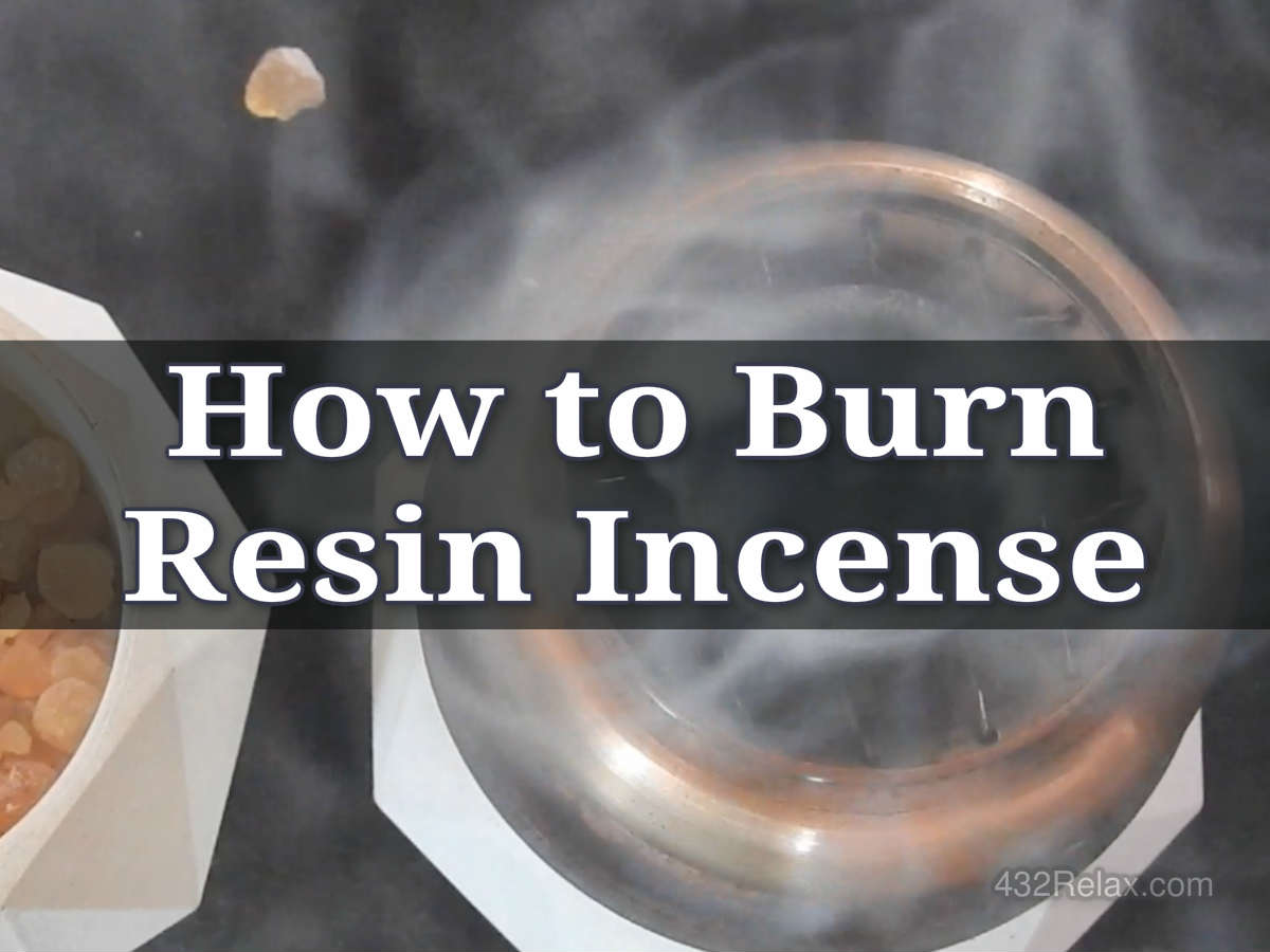 How To Burn Resin Incense On Charcoal 432relax Com