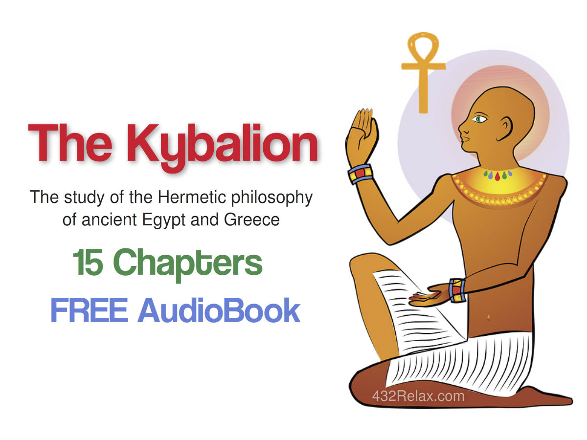 Kybalion Free Audio Book #432relax